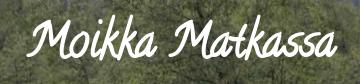 Moikka Matkassa -blogi
